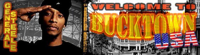 General Steele Interview: Welcome To Bucktown
