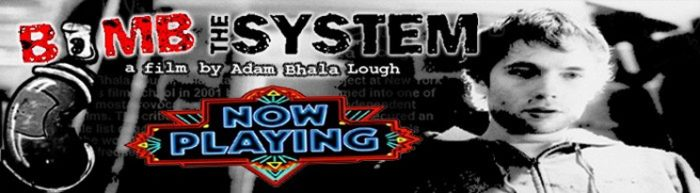 Adam Bhala Lough – Bomb The System