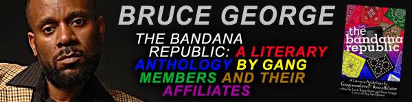 Bruce George – The Bandana Republic