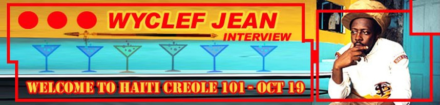 Wyclef Jean Interview: Welcome To Haiti Creole 101